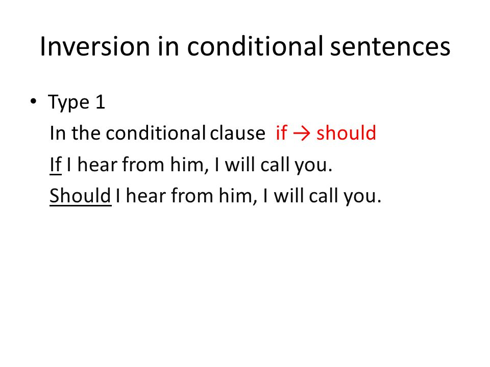 Inversion in conditional sentences