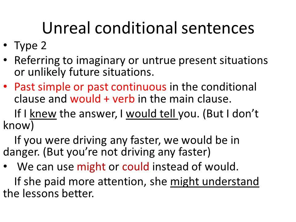 Unreal conditional sentences