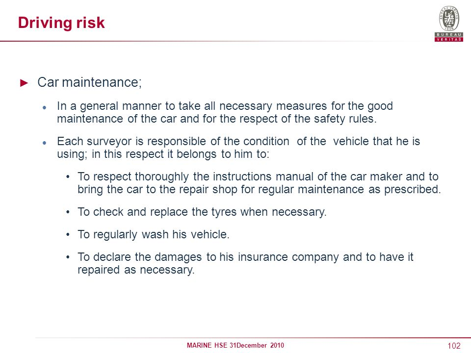 Driving risk Car maintenance;