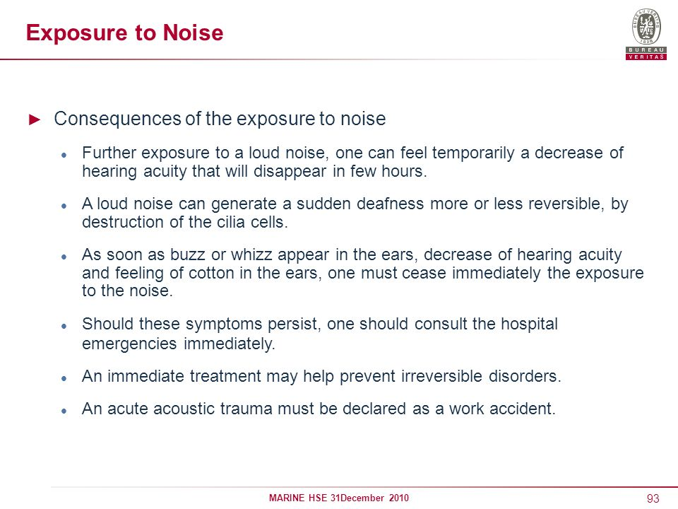 Exposure to Noise Consequences of the exposure to noise