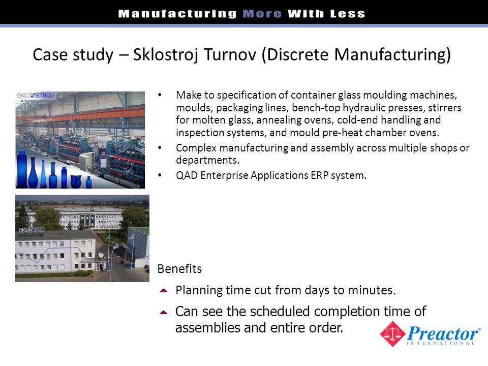 Case study – Sklostroj Turnov (Discrete Manufacturing)
