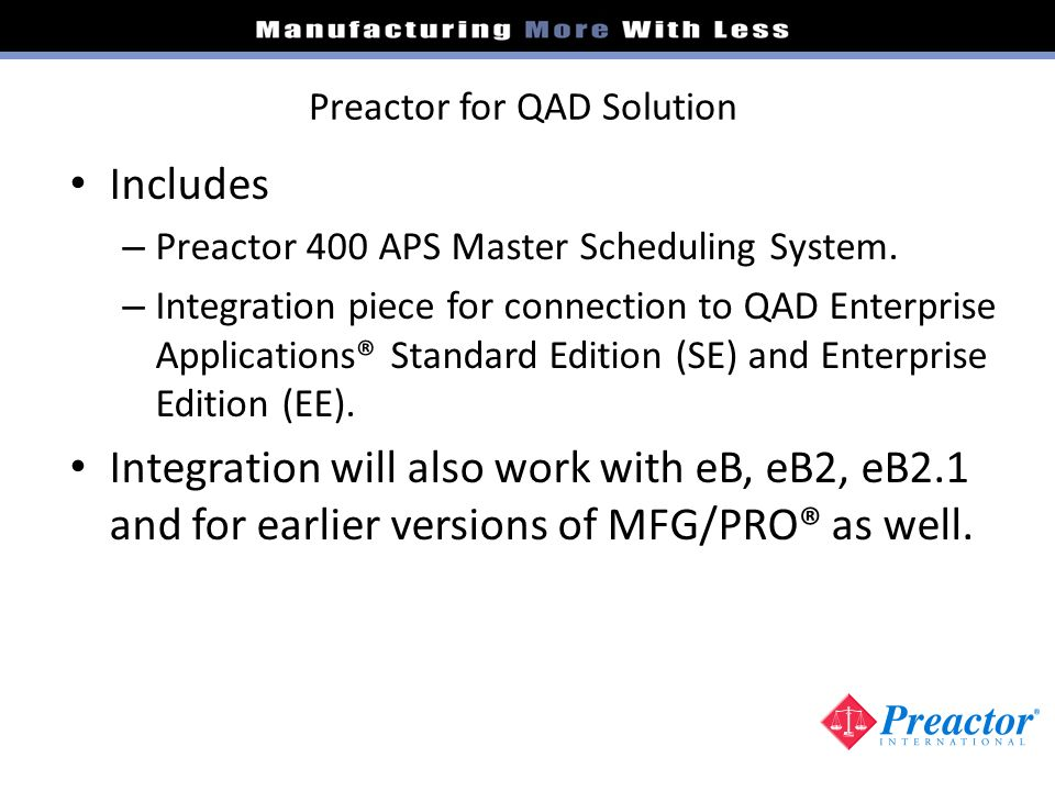 Preactor for QAD Solution