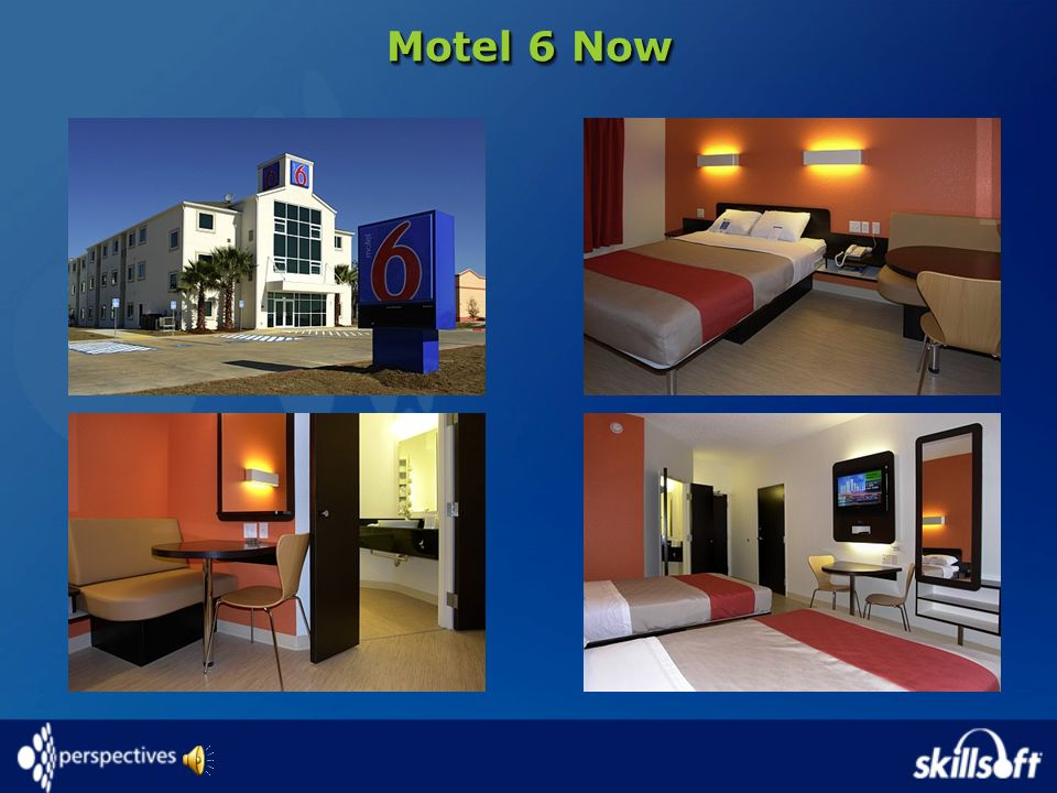 Motel 6 Now © SkillSoft Corporation 2003