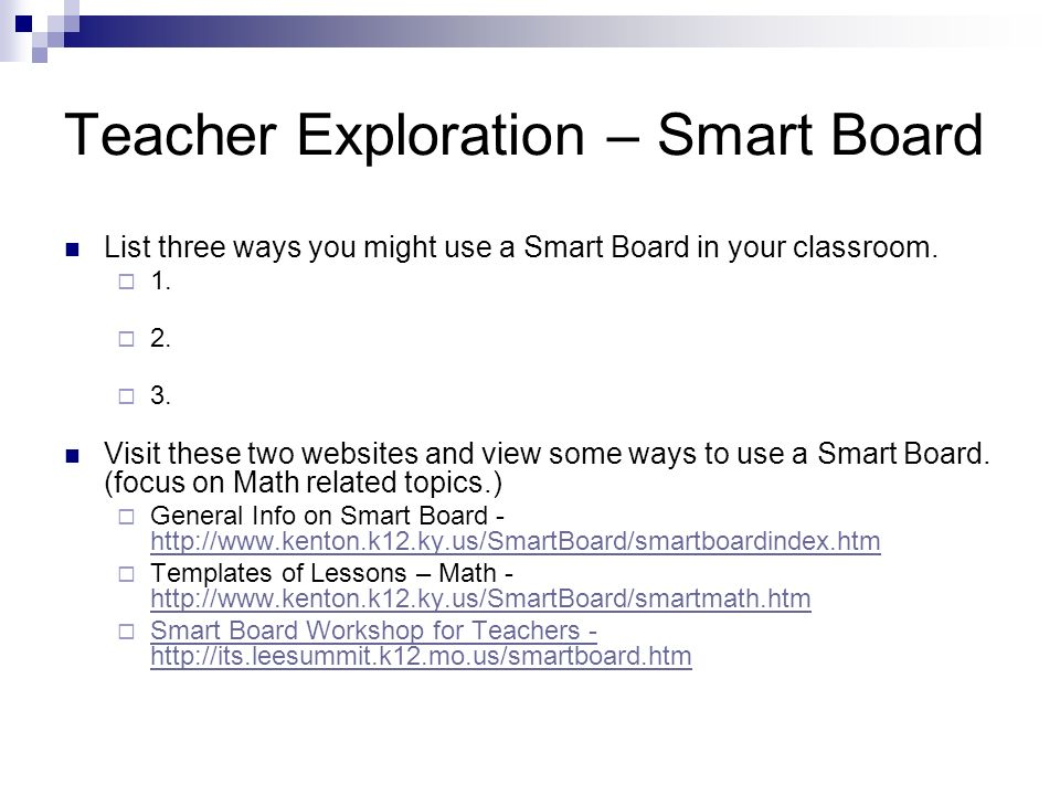 Teacher Exploration – Smart Board