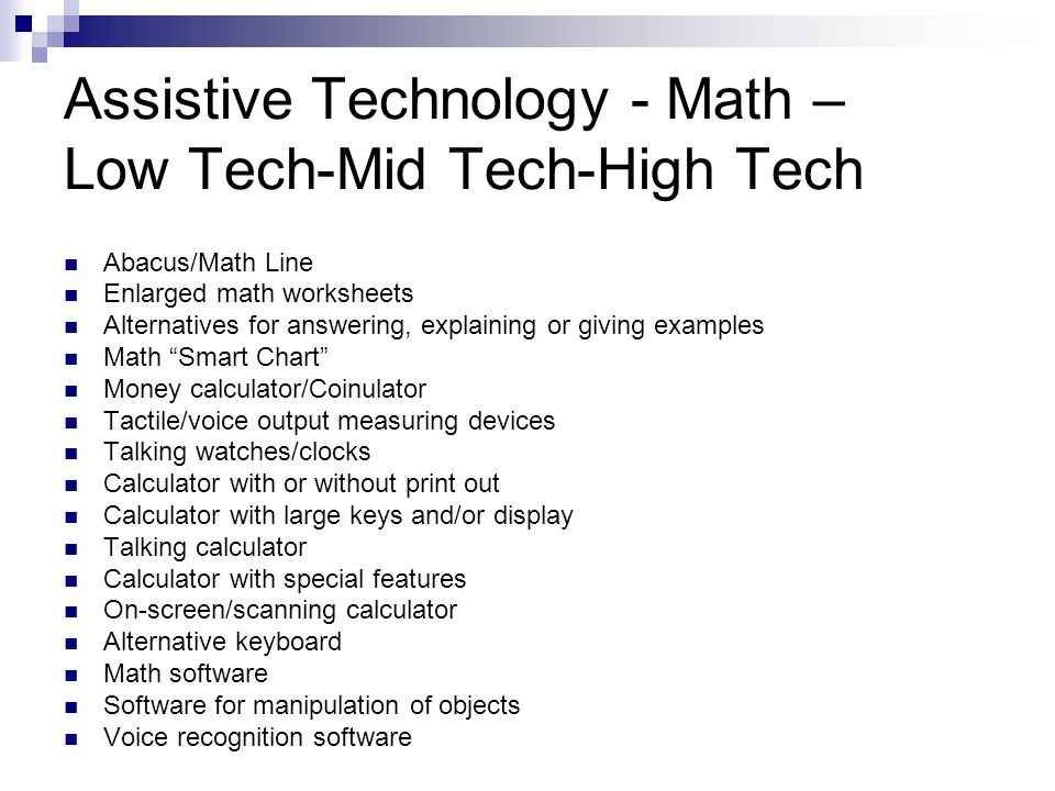 Assistive Technology - Math – Low Tech-Mid Tech-High Tech
