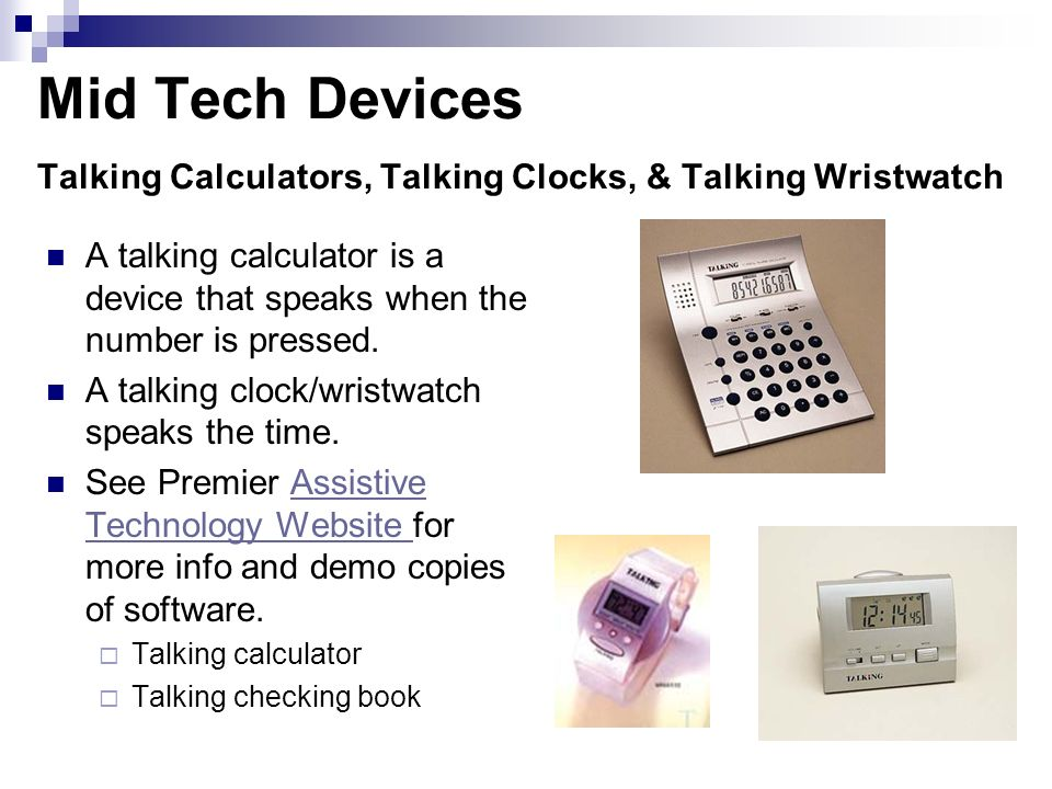 Mid Tech Devices Talking Calculators, Talking Clocks, & Talking Wristwatch