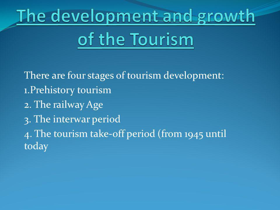 The development and growth of the Tourism