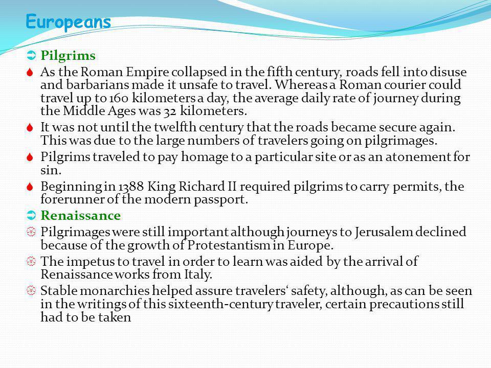 Europeans Pilgrims.