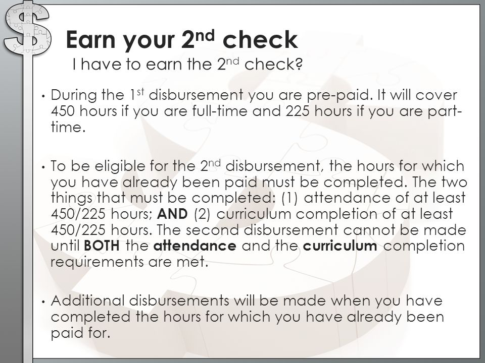 Earn your 2nd check I have to earn the 2nd check