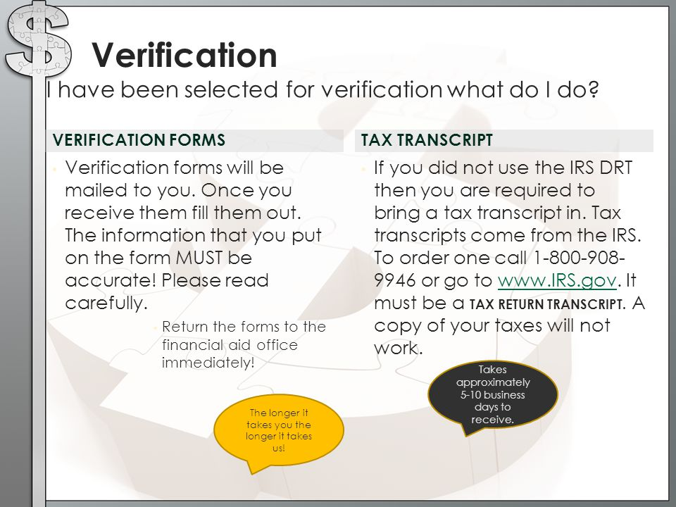 Verification I have been selected for verification what do I do