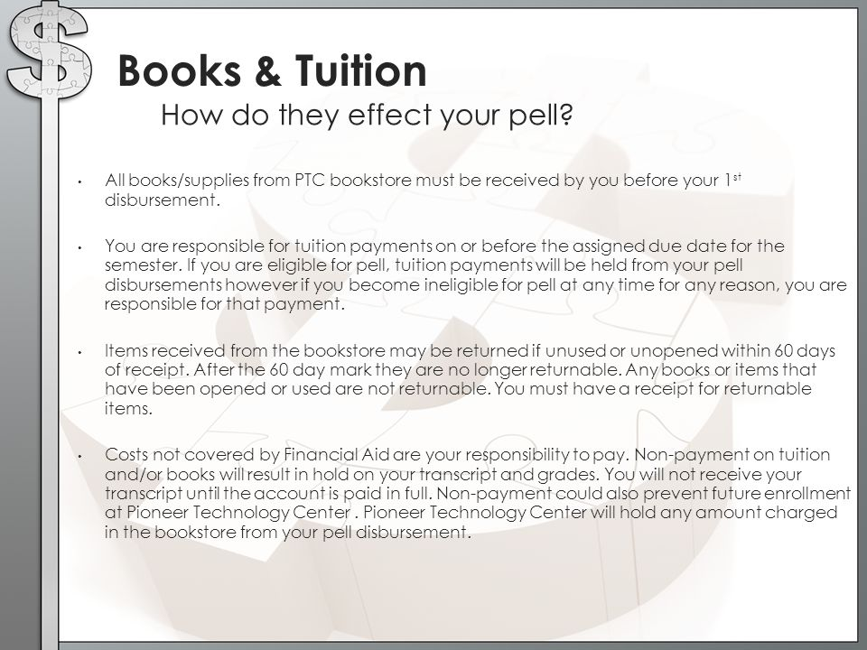 Books & Tuition How do they effect your pell