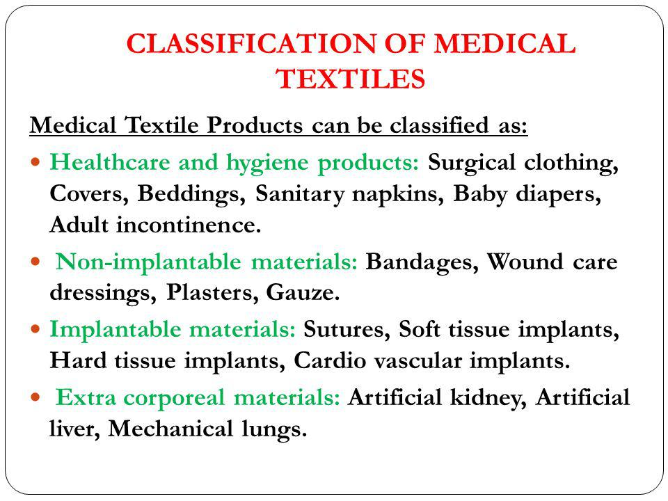 CLASSIFICATION OF MEDICAL TEXTILES