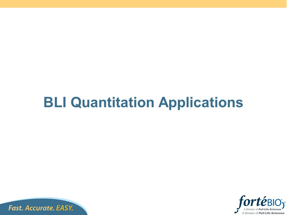 BLI Quantitation Applications