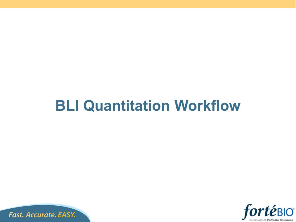 BLI Quantitation Workflow