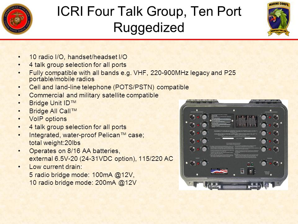 ICRI Four Talk Group, Ten Port Ruggedized