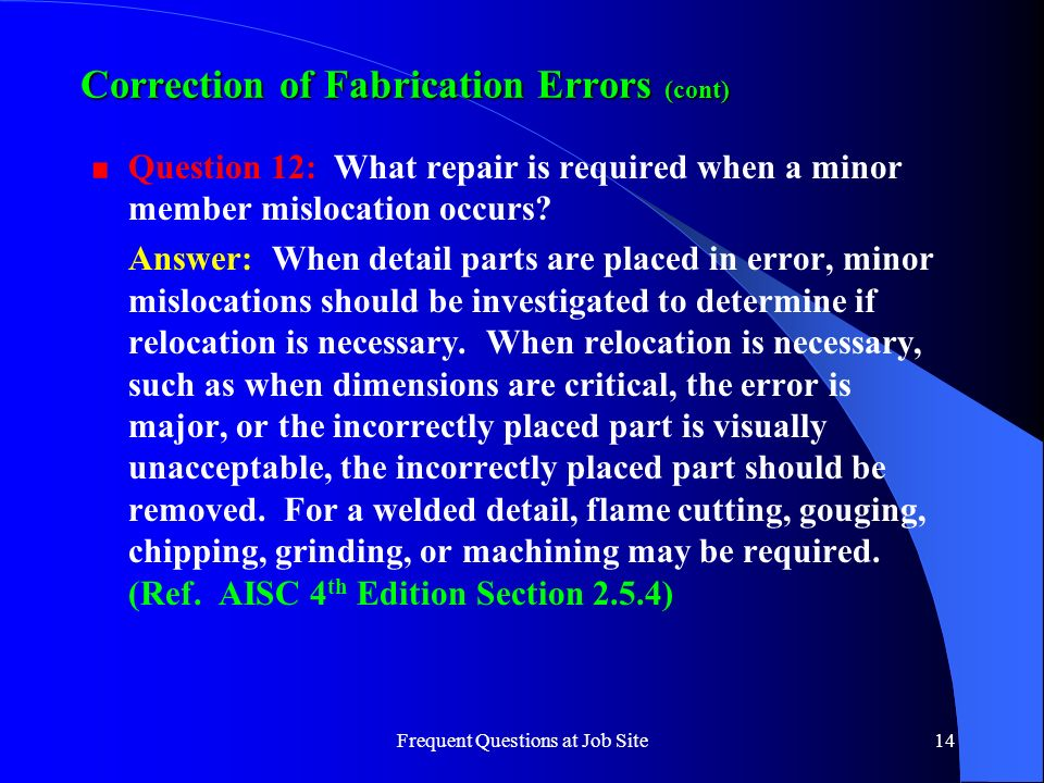 Correction of Fabrication Errors (cont)