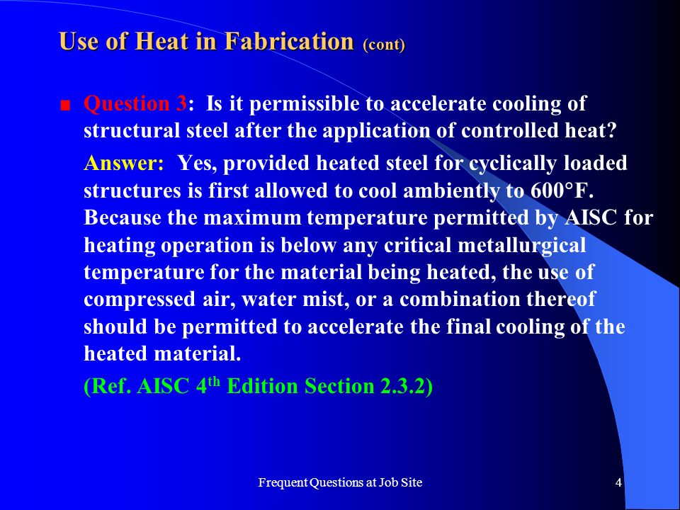 Use of Heat in Fabrication (cont)