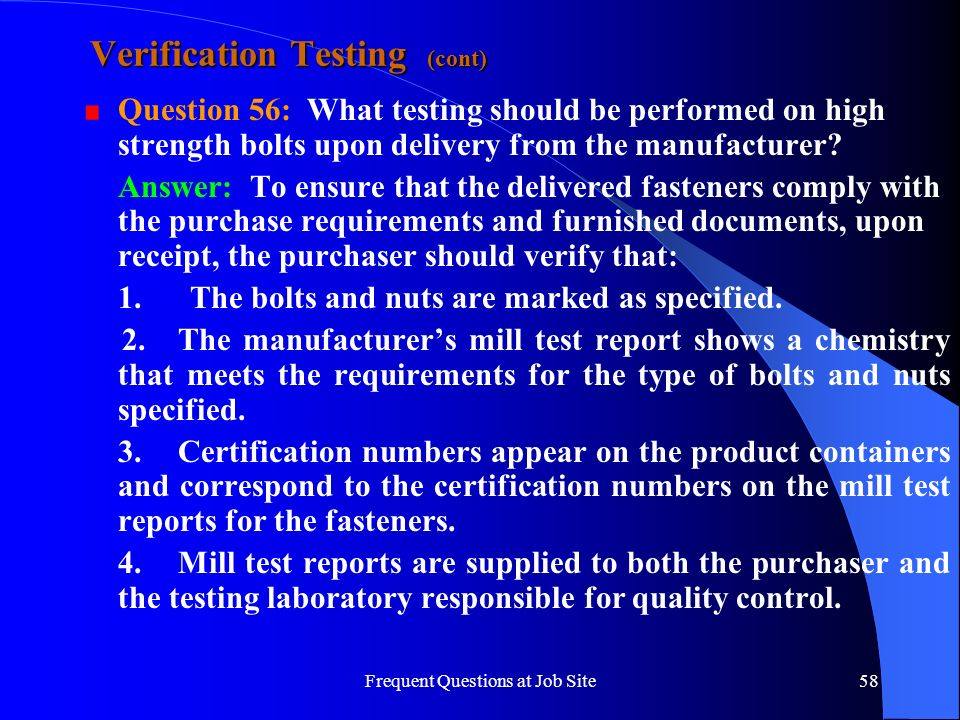 Verification Testing (cont)