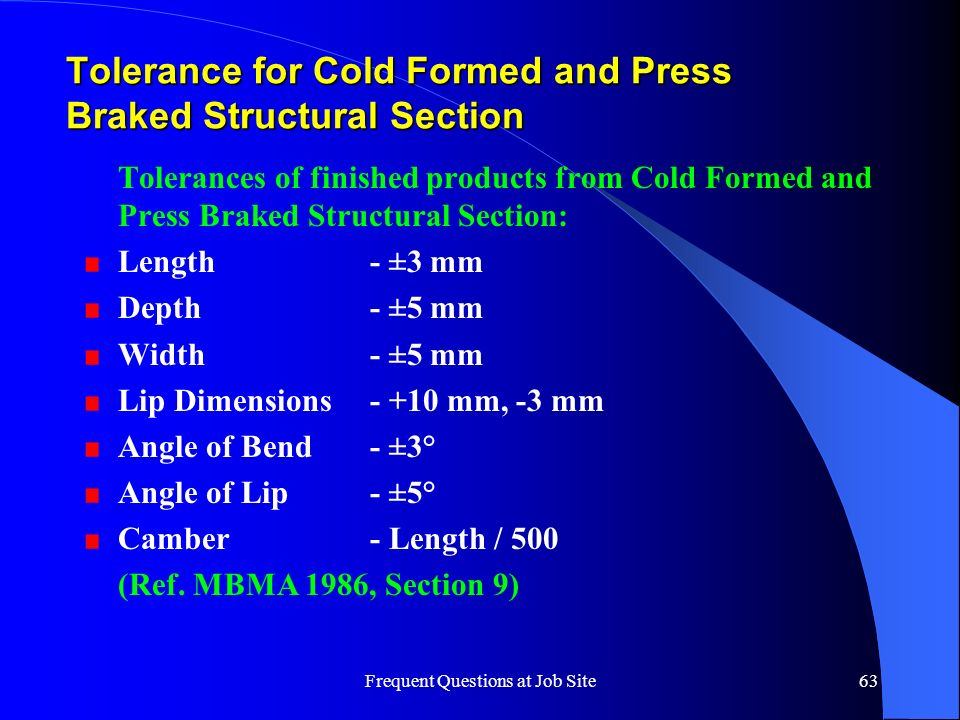 Tolerance for Cold Formed and Press Braked Structural Section