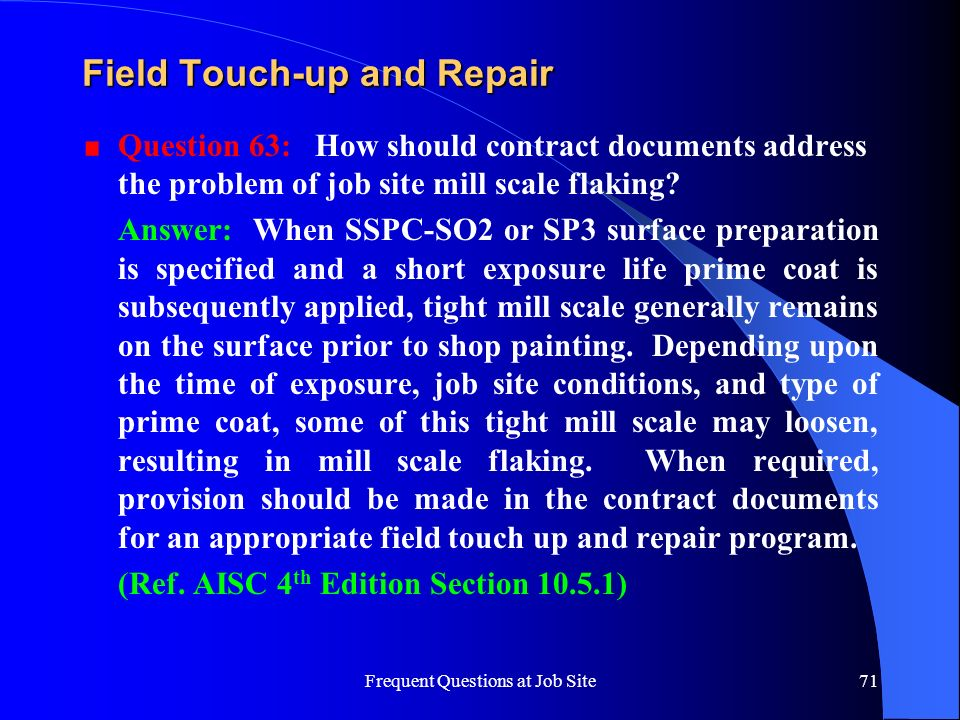 Field Touch-up and Repair