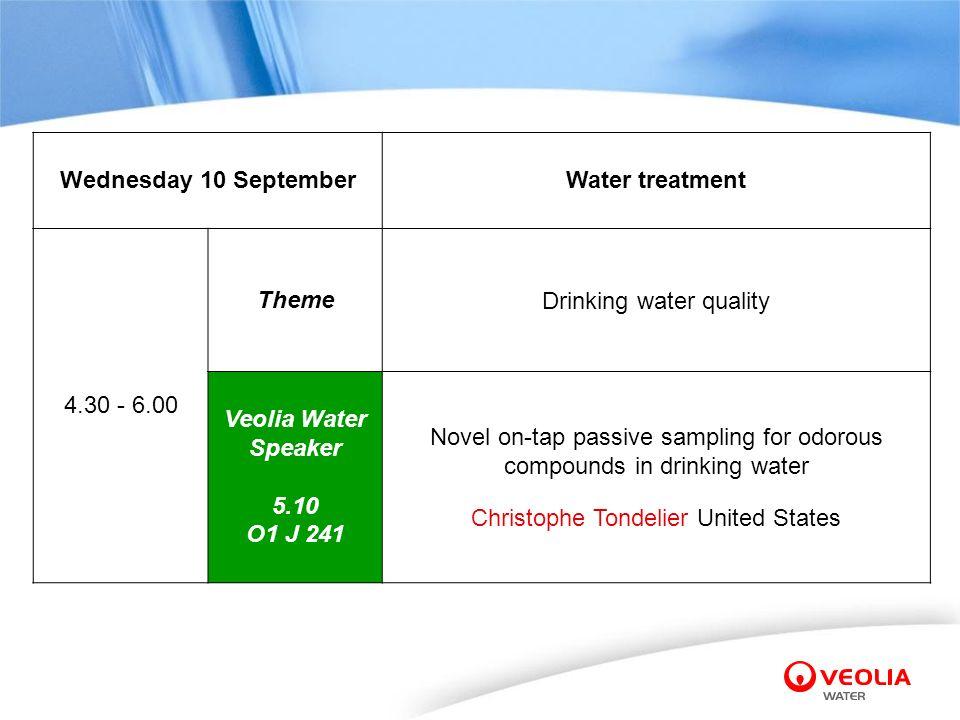 Wednesday 10 September Theme Veolia Water Speaker 5.10