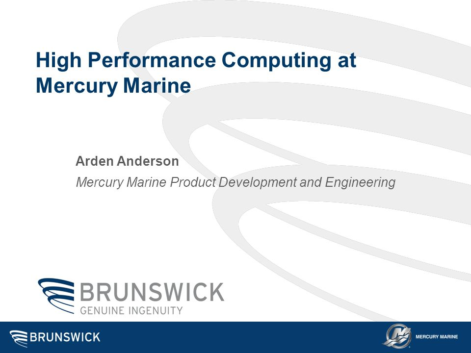 High Performance Computing at Mercury Marine