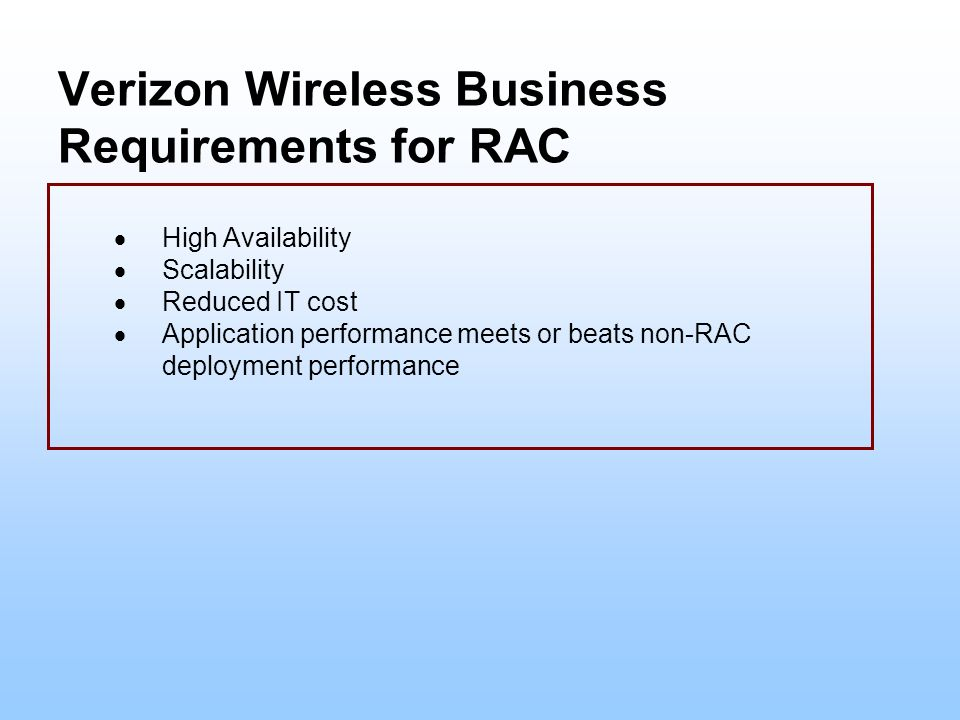Verizon Wireless Business Requirements for RAC