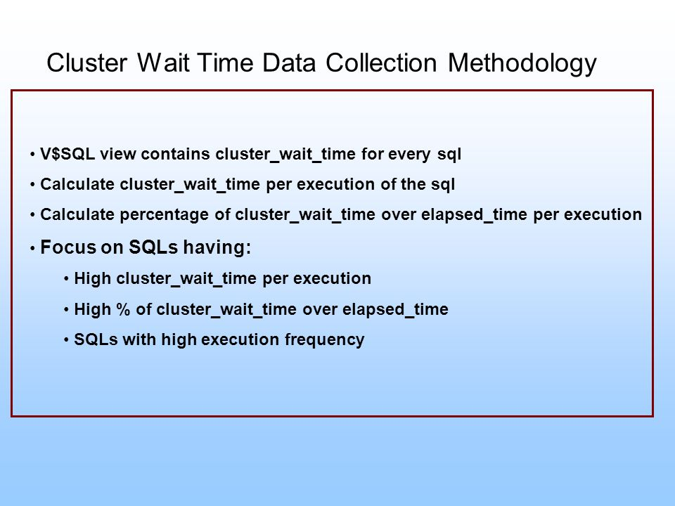 Cluster Wait Time Data Collection Methodology