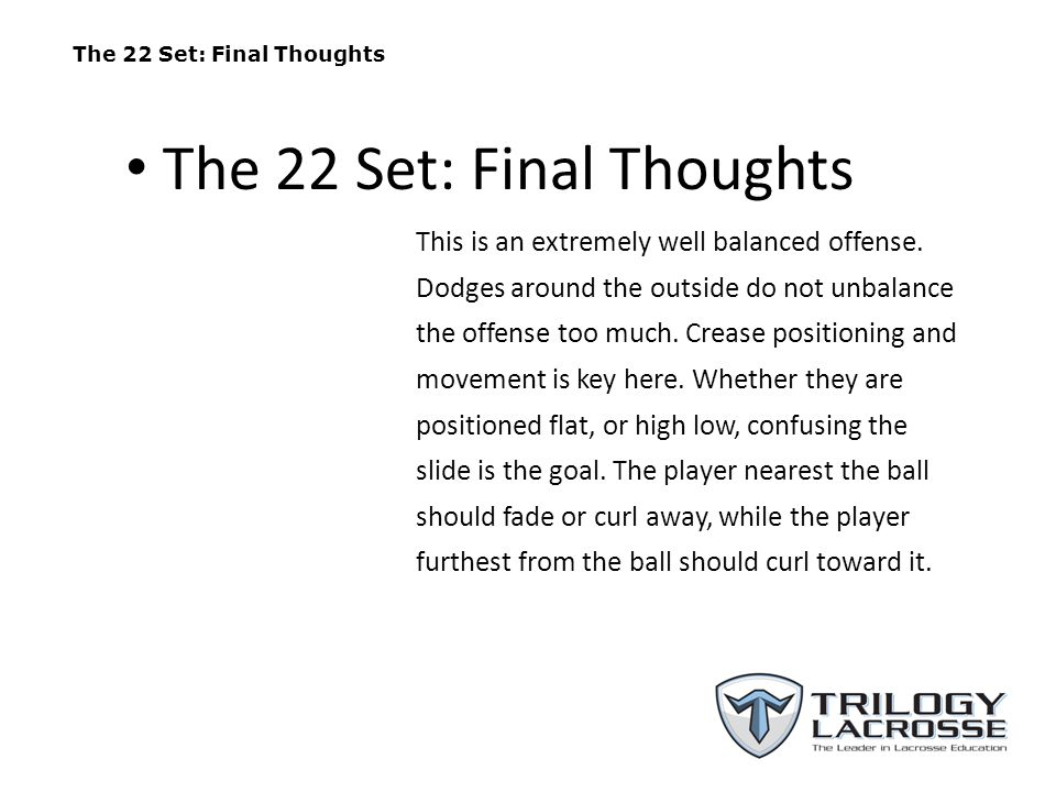 The 22 Set: Final Thoughts