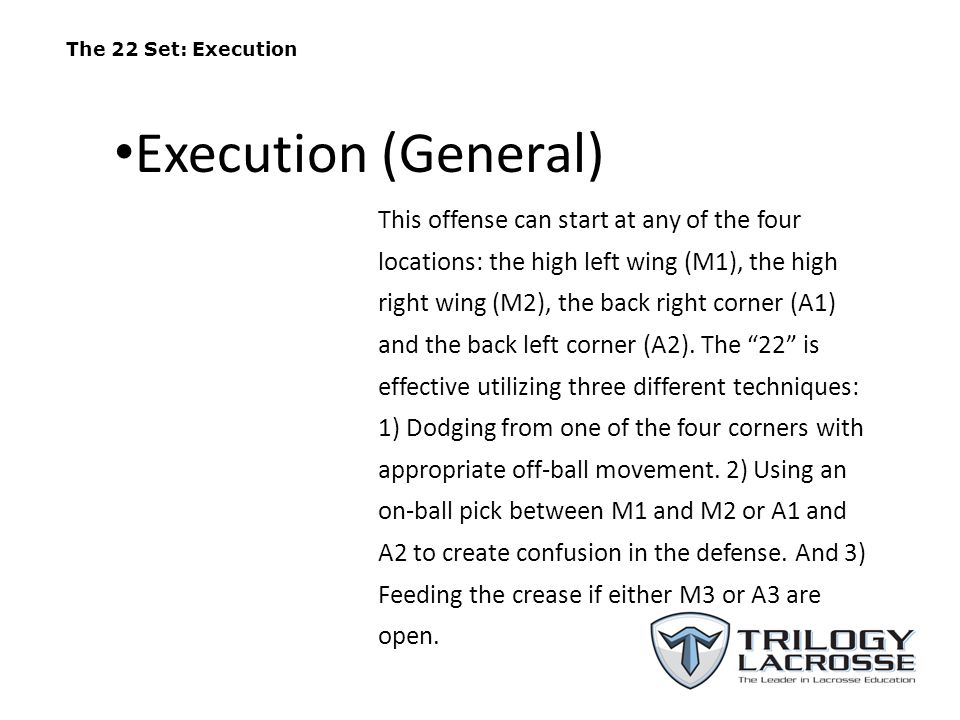 The 22 Set: Execution Execution (General)