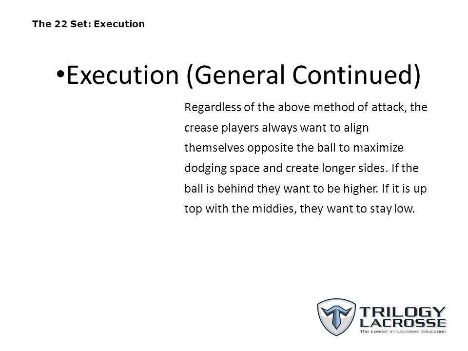 Execution (General Continued)