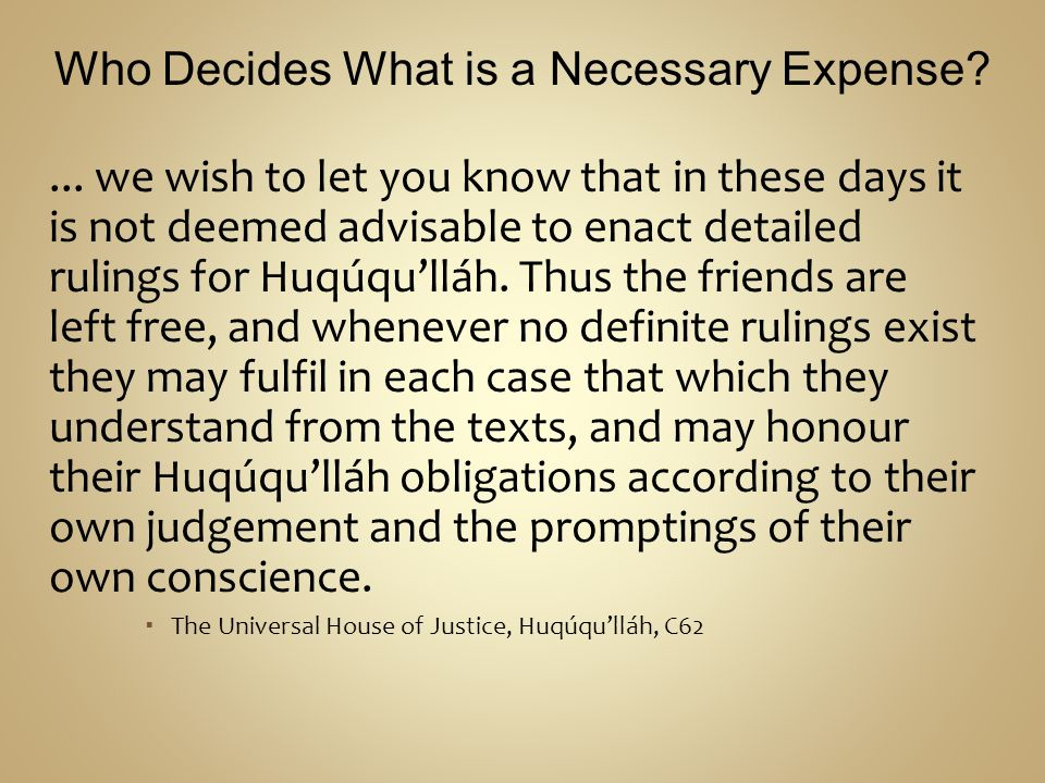 Who Decides What is a Necessary Expense