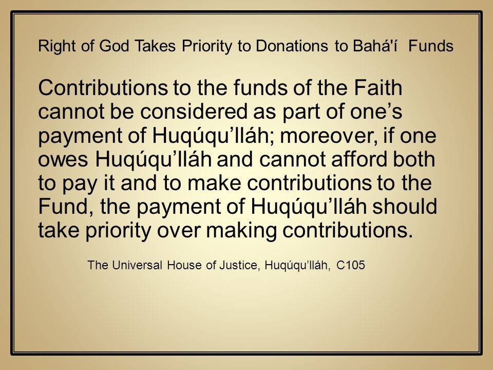 Right of God Takes Priority to Donations to Bahá í Funds