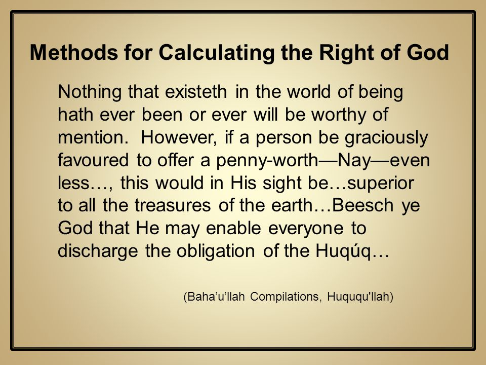 Methods for Calculating the Right of God