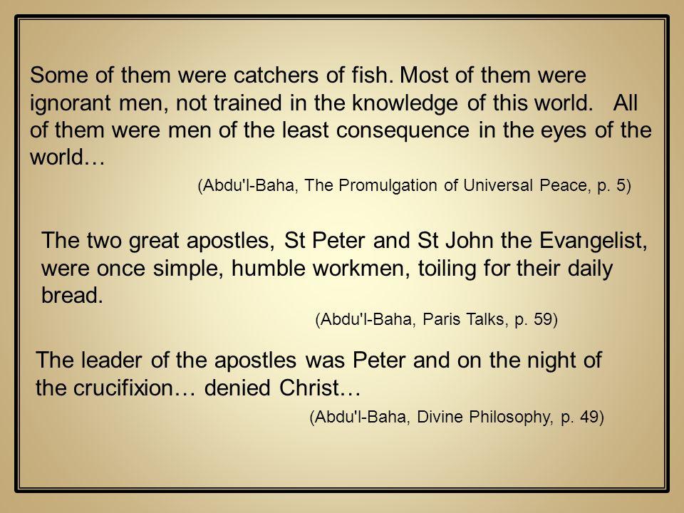 (Abdu l-Baha, Divine Philosophy, p. 49)