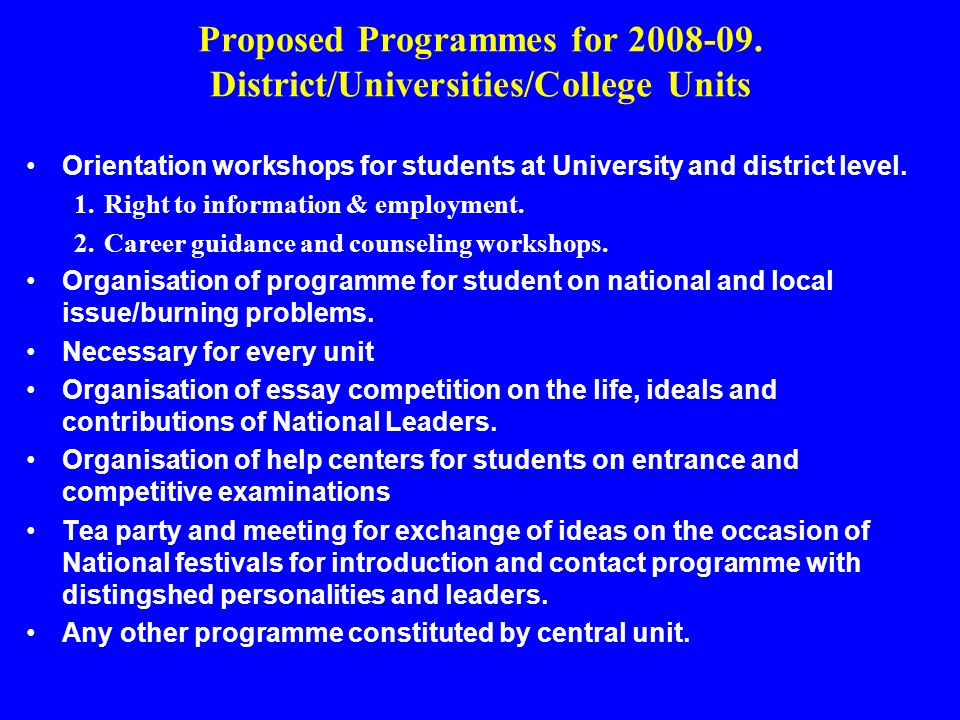 Proposed Programmes for 2008-09. District/Universities/College Units