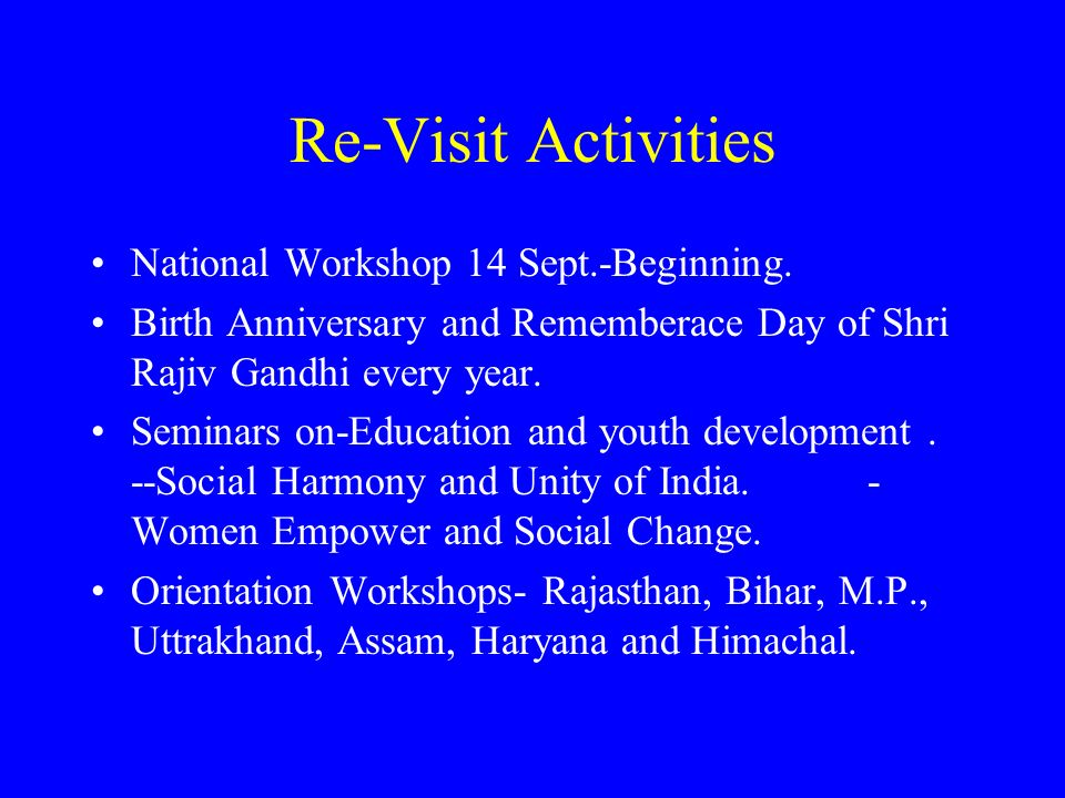Re-Visit Activities National Workshop 14 Sept.-Beginning.
