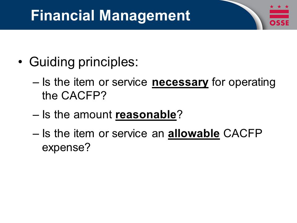 Financial Management Guiding principles: