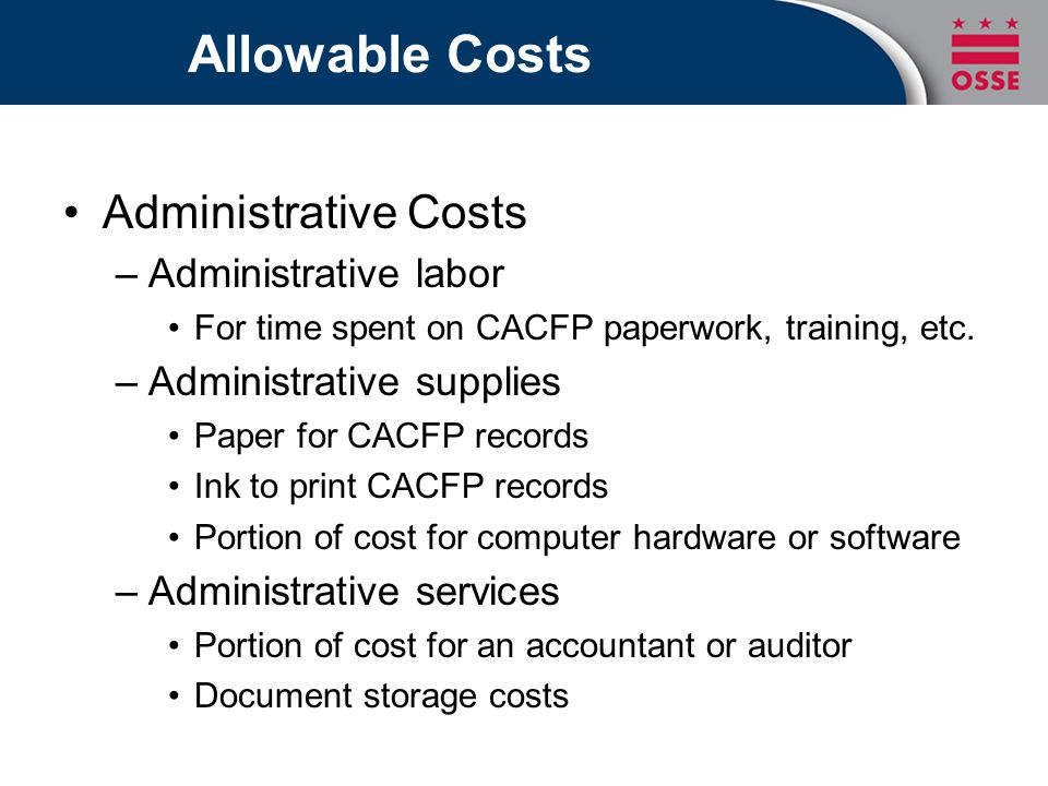 Allowable Costs Administrative Costs Administrative labor