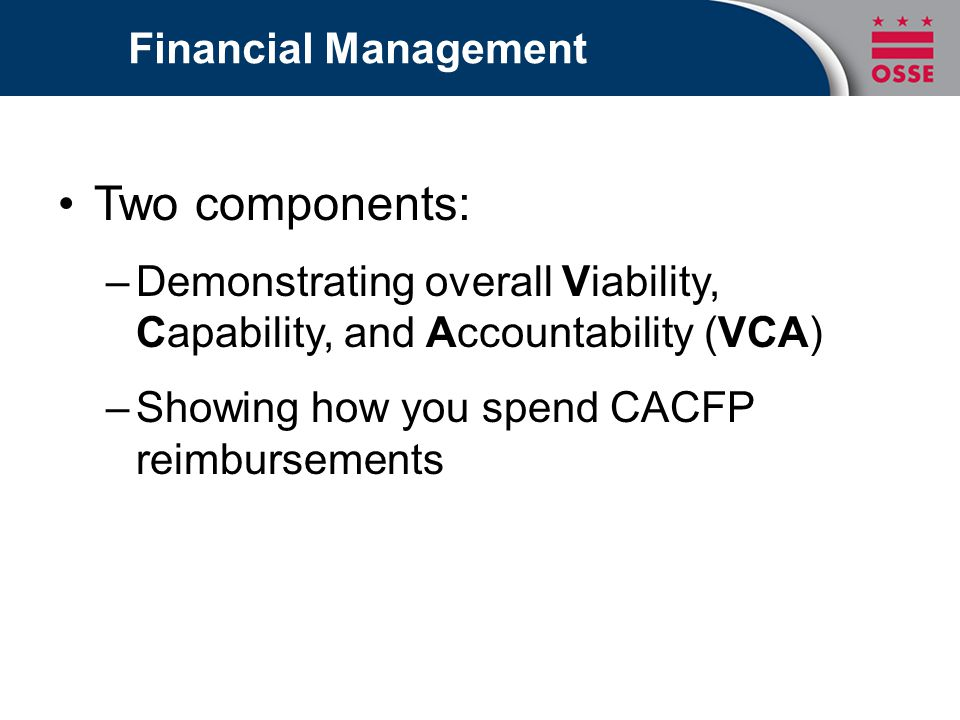 Two components: Financial Management