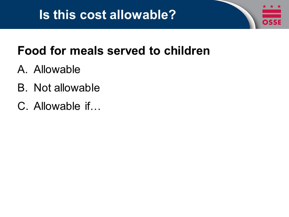 Is this cost allowable Food for meals served to children Allowable