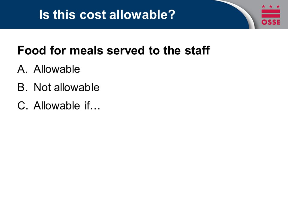 Is this cost allowable Food for meals served to the staff Allowable