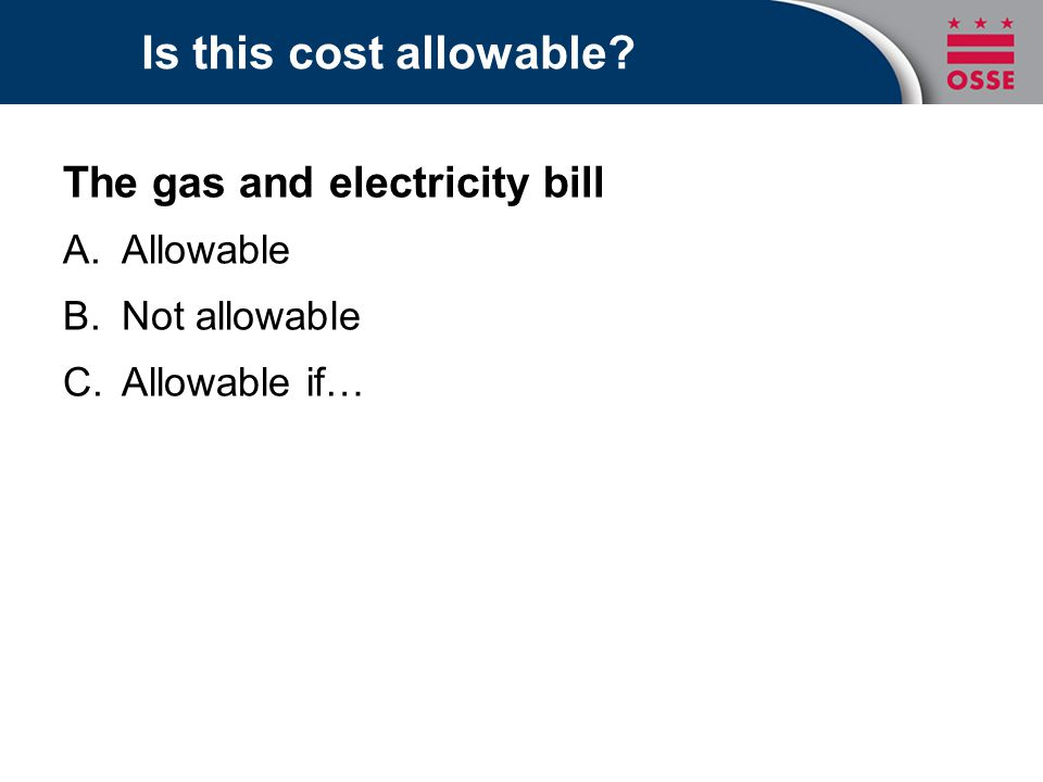 Is this cost allowable The gas and electricity bill Allowable