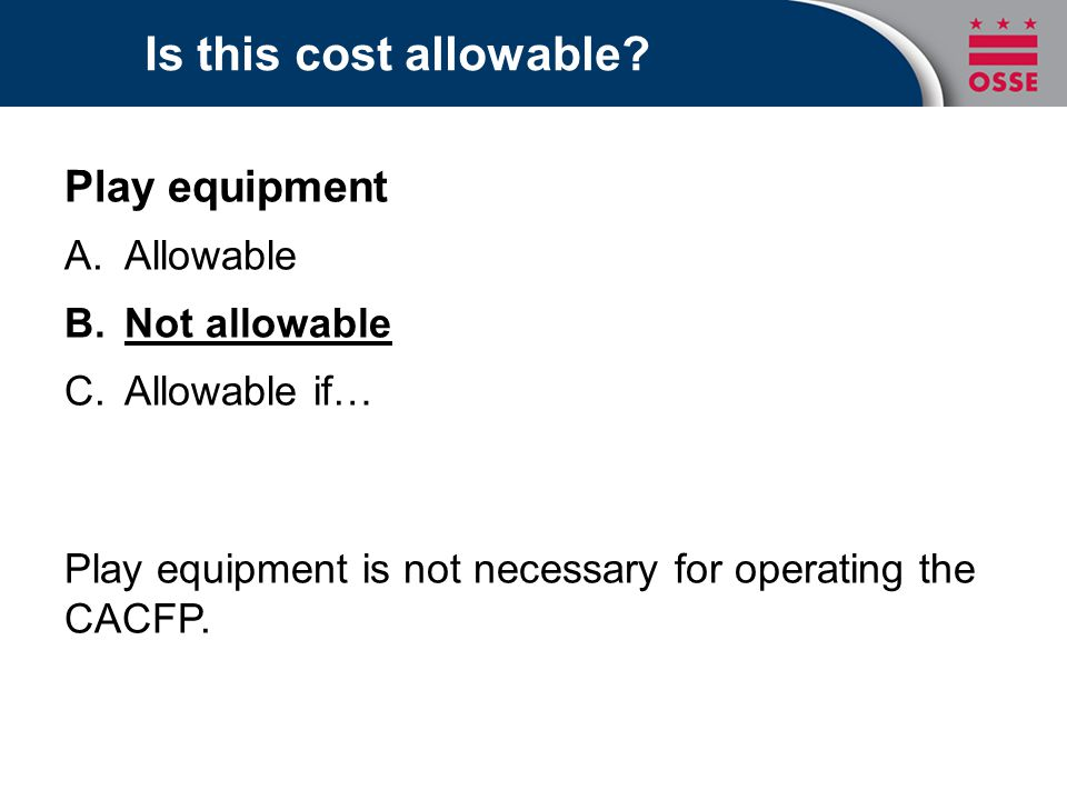 Is this cost allowable Play equipment Allowable Not allowable