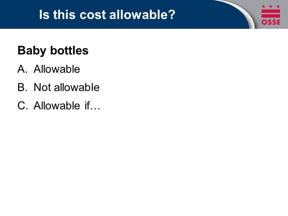 Is this cost allowable Baby bottles Allowable Not allowable