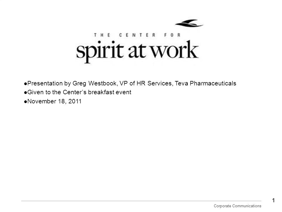 Presentation by Greg Westbook, VP of HR Services, Teva Pharmaceuticals