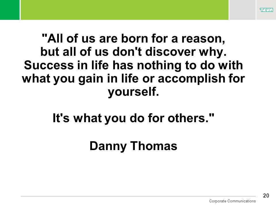All of us are born for a reason, but all of us don t discover why