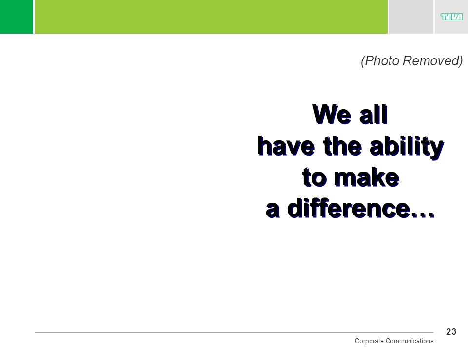 We all have the ability to make a difference…