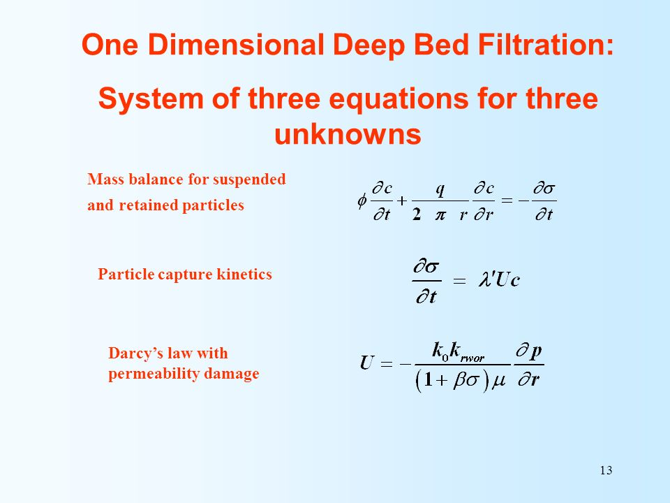 One Dimensional Deep Bed Filtration: