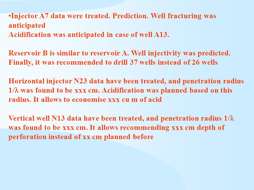 Injector A7 data were treated. Prediction